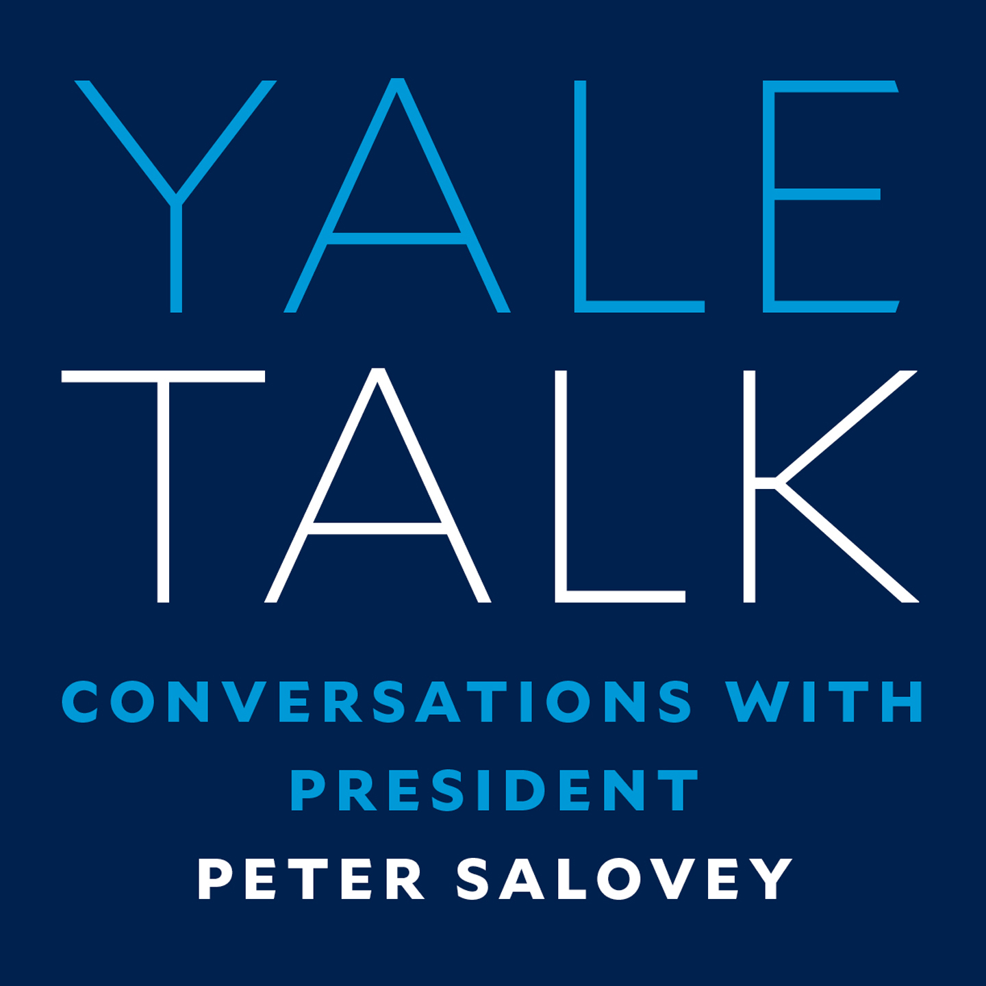 Yale Talk: Conversations with President Peter Salovey